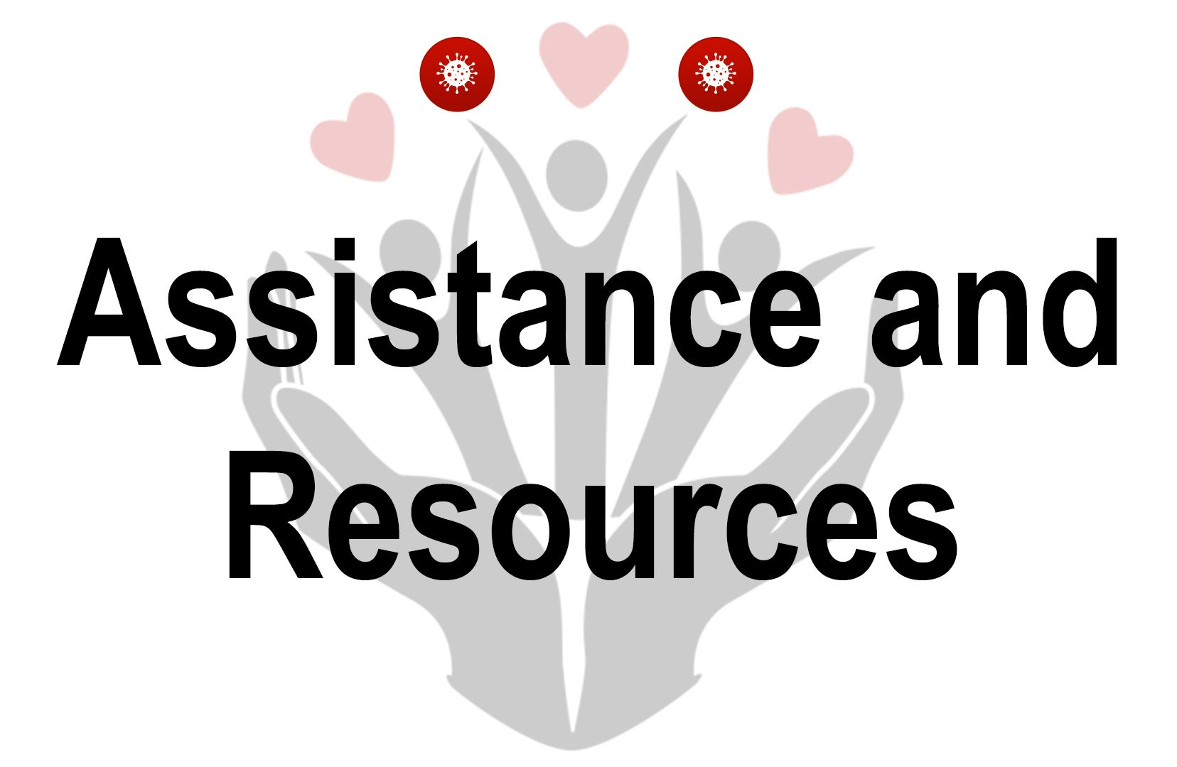 Assistance and Resources graphic with hands and hearts